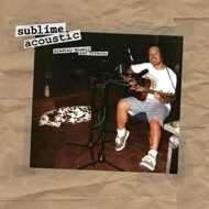 Sublime - Sublime Acoustic (Bradley Nowell & Friends)