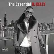 R. Kelly - The Essential R. Kelly