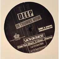 Deep - Lac'n On Dueces