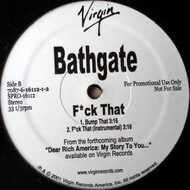 Bathgate - Fuck That / Bump That