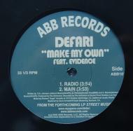 Defari - Make My Own / Peace And Gangsta