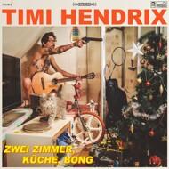 Timi Hendrix - 2 Zimmer, Küche, Bong