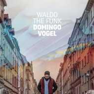 Waldo The Funk - Domingo Vogel