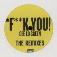 Cee-Lo Green - Fuck You (+ Remixes)
