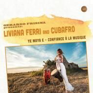 Liviana Ferri & Cubafro - Ye Maya E EP