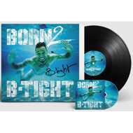 B-Tight - Born 2 B-Tight (Signiert)