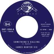 The James Hunter Six - Something's Calling / Talkin' Bout My Love