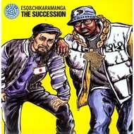 ESQ & Chikaramanga - The Succession
