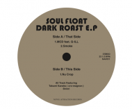 Soul Float - Dark Roast Ep