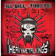 Ill Bill & Vinnie Paz - Heavy Metal Kings