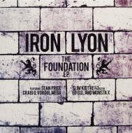 Iron Lyon - The Foundation (+ Instrumentals)