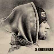 BlabberMouf - Da BlabberMouf LP (Limited Edition First Press)