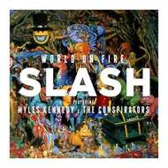 Slash Featuring Myles Kennedy And The Conspirators - World On Fire