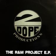 2 Dope Productions - The R & M Project E.P.