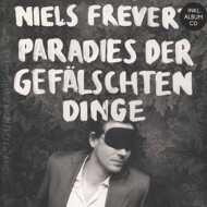 Niels Frevert - Paradies Der Gefälschten Dinge