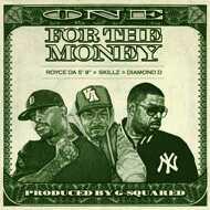 "Royce Da 5'9"", Skillz & Diamond D - One For The Money (Black Friday 2015)"