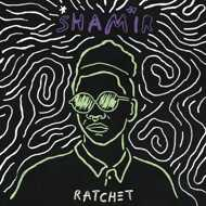 Shamir - Ratchet