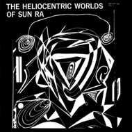 Sun Ra - The Heliocentric Worlds Of Sun Ra - Vol. I