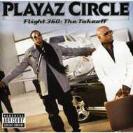Playaz Circle - Flight 360: The Takeoff