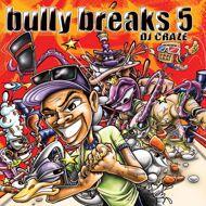 DJ Craze - Bully Breaks 5 (Ultra Clear Traktor Vinyl)