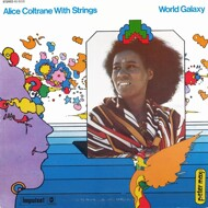 Alice Coltrane (With Strings) - World Galaxy