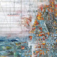 Explosions In The Sky - The Wilderness (Deluxe Edition)