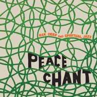 Various - Peace Chant Volume 1