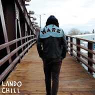 Lando Chill - For Mark, Your Son