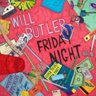 Will Butler (Arcade Fire) - Friday Night