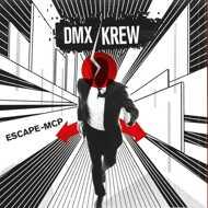 DMX Krew - Escape-MCP