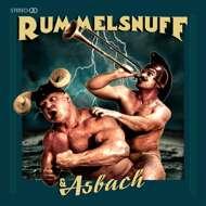 Rummelsnuff - Rummelsnuff & Asbach