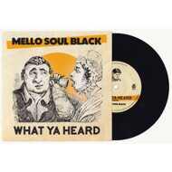 Mello Soul Black & The Jazz Spastiks - What Ya Heard
