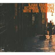 Ilhan Ersahin Feat. Erik Truffaz - Istanbul Sessions