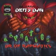 Da Great Deity Dah - Dr Of Rapmatics
