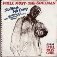 Phill Most Chill - No Rap, No Crap Mac McRaw's 2005 Rock It To Me Remix
