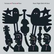 Yorkston / Thorne / Khan - Neuk Wight Delhi All Stars (Deluxe Edition)