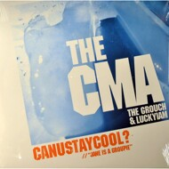 CMA (The Grouch & Luckyiam.PSC) - CanUStayCool / Jane Is A Groupie