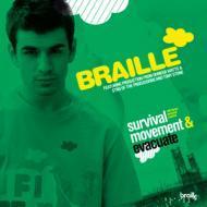 Braille - Survival Movement & Evacuate