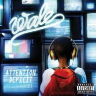 Wale - Attention Deficit