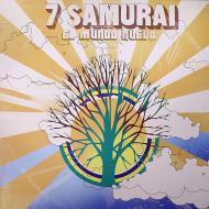 7 Samurai - El Mundo Nuevo