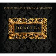 Philip Glass / Kronos Quartet - Dracula (Soundtrack / O.S.T.)