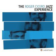 Roger Cicero - The Roger Cicero Jazz Experience