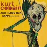 Kurt Cobain (Nirvana) - And I Love Her / Sappy (Early Demo)
