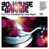 Joey Negro - 90's House & Garage Part 2