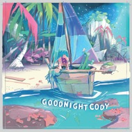 Goodnight Cody - Wide as the Moonlight, Warm as the Sun