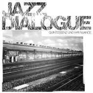 Jazz Dialogue - Quintessenz und ihri Nuance