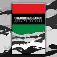 Omaure & Django - Burning Bridges