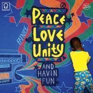 Fatnice - Peace Love Unity And Havin Fun