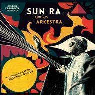 The Sun Ra Arkestra - To Those Of Earth And Other Worlds