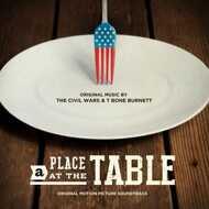 Civil Wars & T-Bone Burnett - Place At The Table